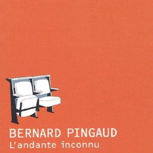 L'andante inconnu – Bernard Pingaud – Editions Joëlle Losfeld –