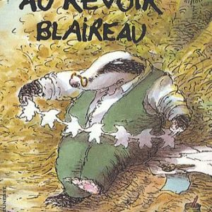 Au revoir Blaireau – Susan Varley – l'heure des histoires – Gallimard jeunesse –