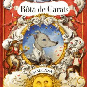 Bôta de Carats – Madonna – Gallimard jeunesse –