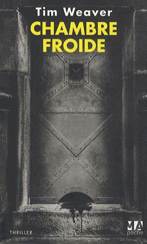 Chambre froide – Tim Weaver – MA poche – thriller –