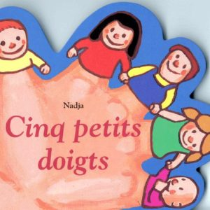 Cinq petits doigts – Nadja – L'école des loisirs –