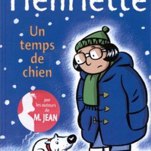 Henriette Tome 2 – Un temps de chien – Dupuy-Berberian – Les Humanoïdes Associés –