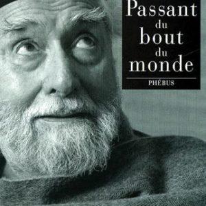 Le passant du bout du monde – Francisco Coloane – Editions Phébus –
