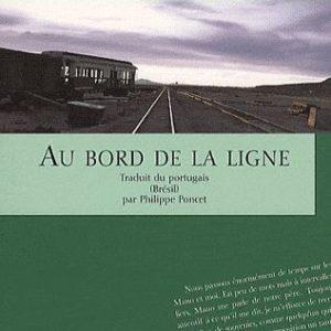 Au bord de la ligne – Paulo Rodrigues – Editions Folies d'encre –