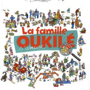 La famille Oukilé s'amuse – Béatrice Veillon – Bayard Jeunesse –