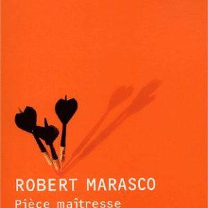 Pièce maîtresse – Robert Marasco – Editions Joëlle Losfeld –