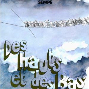 Des Hauts et des Bas – Sempé – Editions Denoël –