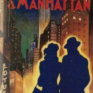 3 Chambres à Manhattan – G. Simenon – Editions Presses de la cité – 2002 – Fac-Similé de l'édition de 1946 –