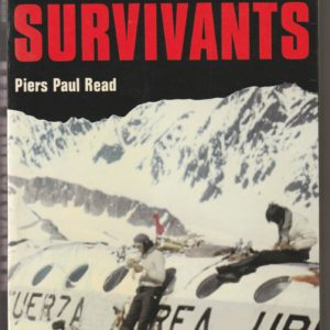 Les survivants – Piers Paul Read – Editions Grasset –