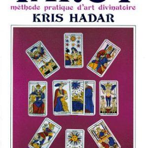 Le grand livre du tarot – Méthode pratique d'art divinatoire – Kris Hadar – Editions de Mortagne –