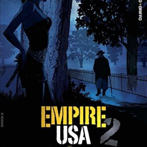 Empire USA – saison 2 – Tome 3- Desberg/Griffo – Editions Dargaud –