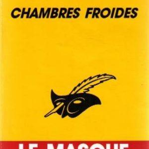 Chambres Froides – Philip Kerr – Collection le Masque – Librairie des champs -Elysée -s