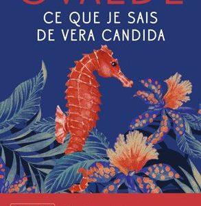 Ce que je sais de Véra Candida – Véronique Ovaldé – J'ai lu poche –