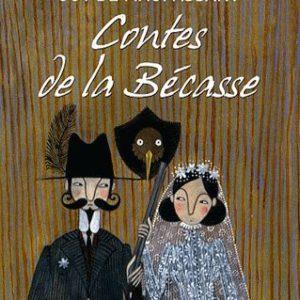 Contes de la Bécasse – Guy De Maupassant – Le livre de poche jeunesse –