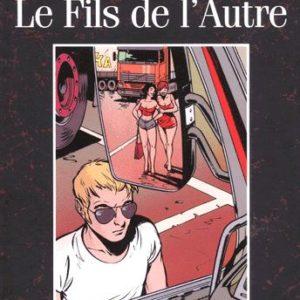 Bitume Tome 5 – Le fils de l'Autre – Constant & Vandam – EDITIONS CASTERMAN – E.O. 2000