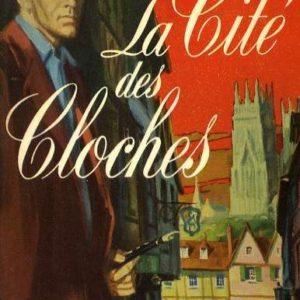 La Cité des Cloches – Elisabeth Goudge – Le livre de poche 1965 –