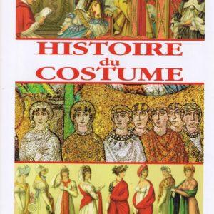 Histoire du costume – Dominique Marie – Editions Edita –