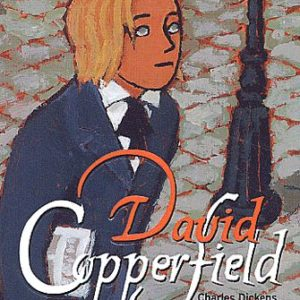 David Copperfield – Charles Dickens – Le livre de poche jeunesse –