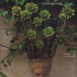 Des Femmes et leurs jardins – Charlotte Seeling -Photographies Corinne Korda – Karina Landau – Editions Gerstenberg La joie de lire –