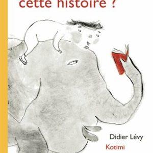 Tu me lis cette histoire ? Didier Lévy – Kotimi – Editions Rue du Monde –