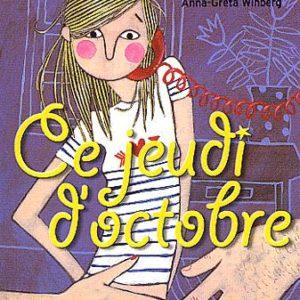 Ce jeudi d'octobre – Anna-Greta Winberg – Le Livre De Poche Jeunesse –