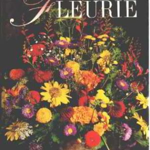 La Maison Fleurie – Le guide le plus complet –  Editions France Loisirs – Collectif –