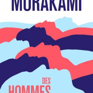 Des hommes sans femmes – Haruki Murakami – Collection 10/18 –