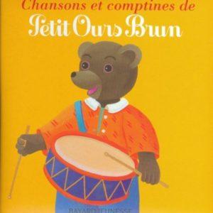Chansons et comptines de Petit Ours Brun – Bayard Jeunesse –