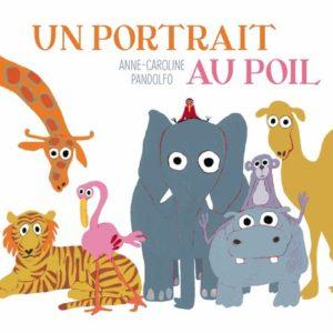 Un portrait au poil – Anne-Caroline Pandolfo – Editions Talents Hauts –