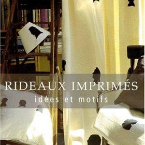 Rideaux Imprimés – idées et motifs – Jean-Michel Fey-Kirsch – Editions Gründ –