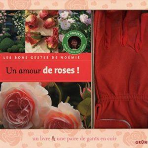 Un amour de roses ! Coffret – Un livre & une paire de gants en cuir – Gründ Editions –