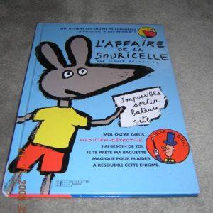 L'affaire de la souricelle – Claude Delafosse – Hachette jeunesse –