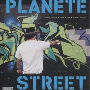 Planète Street – Roger Gastman + Caleb Neelon + Anthony Smyrski – Illustrations Alex Lukas – Editions Pyramyd –