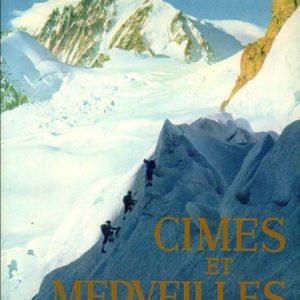 Cimes et Merveilles – Samivel – Editions Arthaud 1952 –