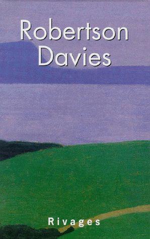 Coffret Robertson Davies – L'objet du scandale – Le Manticore – Le Monde des Merveilles – Editions Rivages –