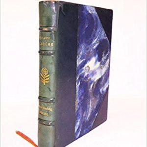 La dernière Déesse 1914-1917 – Claude Farrère Collection «Le Signet D'or – Edition Ernest Flammarion 1930 –