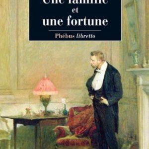 Une famille et une fortune – Ivy Compton-Burnett – Traduit de l'anglais par Philippe Loubat-Delranc – Libretto –