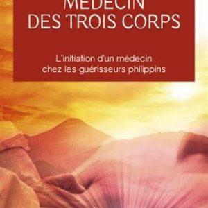 Médecin des trois corps – Dr Janine Fontaine -Aventure secrète – Editions J'ai Lu –