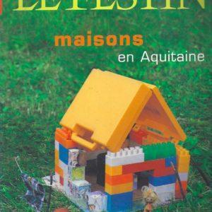 LE FESTIN – Maisons en Aquitaine –
