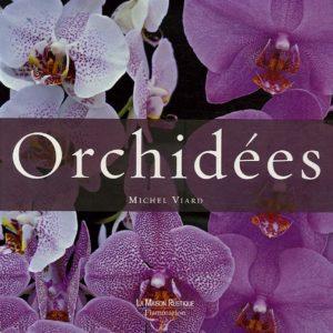 Orchidées – Michel Viard – La Maison Rustique – Editions Flammarion – Coffret en 2 Volumes –