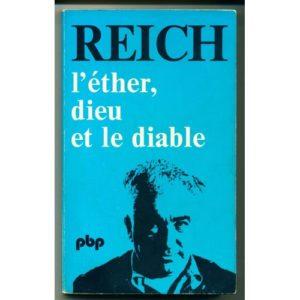 L'éther, dieu et le diable – Reich – Petite bibliothèque Payot –