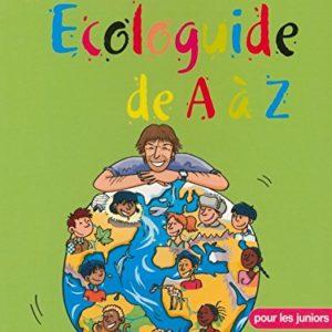 Écologuide de A à Z – Nicolas Hulot – pour les juniors – Fondation Nicolas Hulot –