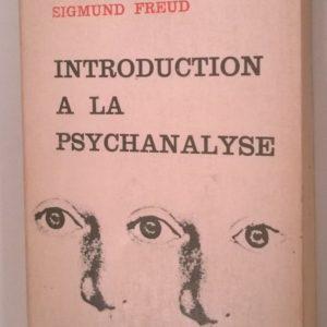 Introduction à la psychanalyse – Sigmund Freud – Petite bibliothèque Payot –