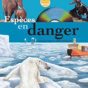 Espèces en danger – Emmanuelle Grundmann – Editions Fleurus – 1 DVD offert –