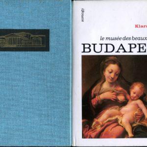Le musée des beaux-arts de Budapest – Klara Garas – Editions Aimery Somogy –