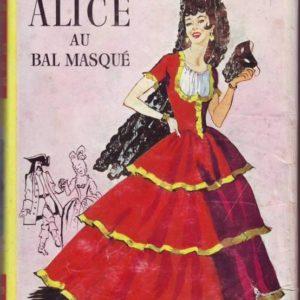 Alice au Bal Masqué – Caroline Quine – Idéal-Bibliothèque -Hachette
