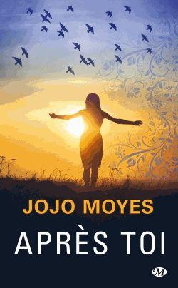 Après toi – Jojo Moyes – Milady –