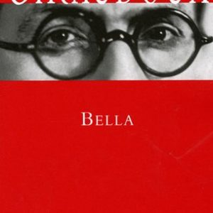 Bella – Jean Giraudoux – Les Cahiers Rouges – Grasset –