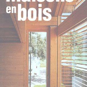 Maisons en bois – Nicola Braghieri – Actes sud –