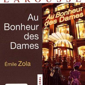 Au Bonheur des Dames – Emile Zola – Classiques Larousse – Texte intégral